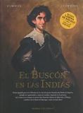 Alain Ayroles et Juanjo Guarnido - El Buscon en las Indias.