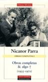 Nicanor Parra - Obras completas & algo - Volume 1,  1935-1972.