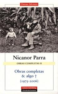 Nicanor Parra - Obras completas & algo - Volume 2, 1975-2006.