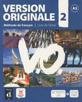 Monique Denyer et Agustin Garmendia - Version originale 2 - Méthode de français A2. 1 DVD + 1 CD audio