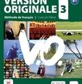 Monique Denyer et Christian Ollivier - Version originale 3 - Méthode de français B1. 1 CD audio