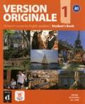 Monique Denyer et Agustin Garmendia - Version Originale 1 A1 - Student's Book. 1 DVD + 1 CD audio