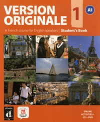 Monique Denyer et Agustin Garmendia - Version Originale 1 A1 - Student's Book. 1 DVD + 1 CD audio