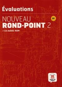 Filomena Capucho et Monique Denyer - Nouveau Rond-Point 2 B1 - Evaluations. 1 Cédérom