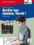 Maison des langues - Arrête ton cinéma, Tarek - Lecture progressive FLE A2. 1 CD audio