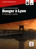 Pascal Thomas-javid - Danger à lyon - Niveau B1. 1 CD audio MP3