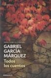 Gabriel García Márquez - Todos los cuentos.