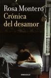 Rosa Montero - Cronicas del desamor.