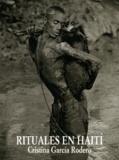 Cristina Garcia Rodero - Rituales en Haiti.