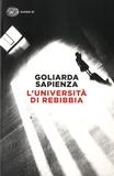 Goliarda Sapienza - L'università di Rebibbia.