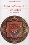 Antonio Tabucchi - Per Isabel - Un mandala.