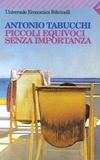 Antonio Tabucchi - Piccoli equivoci senza importanza.