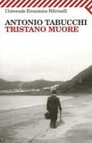 Antonio Tabucchi - Tristano Muore.