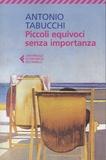 Antonio Tabucchi - Pïccoli equivoci senza imprtanza.