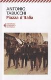 Antonio Tabucchi - Piazza d'Italia.