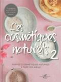 Anita Bechloch - Les cosmétiques naturels 2 - Soins et cosmétiques naturels à faire soi-même.
