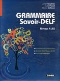 Julien Gauthier et Lidia Parodi - Grammaire savoir-DELF - Niveaux A1/B2. 1 DVD