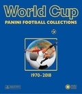 Antique collector's club - World Cup 1970-2018 - Panini Football Collections.