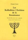 François Secret - Les Kabbalistes chrétiens de la Renaissance.