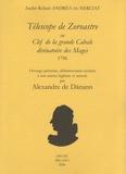André-Robert Andréa de Nerciat - Télescope de Zoroastre - Ou Clef de la grande Cabale divinatoire des mages.
