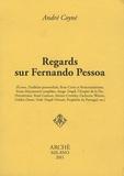 André Coyné - Regards sur Fernando Pessoa.