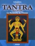 Indra Sinha - Le Tantra illustré - La Recherche de l'Extase.