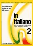 Angelo Chiuchiu - In italiano 2 - Grammatica italiana per stranieri.