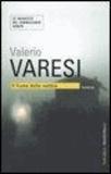 Valerio Varesi - Il fiume delle nebbie.
