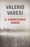 Valerio Varesi - Il commissario Soneri.