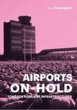 Sara Favargiotti - Airports on hold.