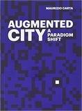 Maurizio Carta - The augmented city.