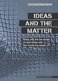 Collectif - The Ideas and The Matter.