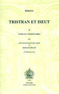 Béroul - Tristran et Iseut - Tome 2, Notes et commentaires.
