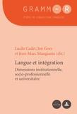 Lucile Cadet - Langue et integration : Dimensions institutionelle, socio-professionnelle.