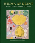 Kurt Almqvist - Hilma af Klint - The art of seeing the invisible.