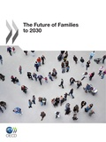 Collectif - The future of families to 2030 (anglais).