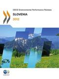 OCDE - OECD Environmental Performance Reviews : Slovenia 2012.