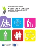 Collective - A Good Life in Old Age? - Monitoring and Improving Quality in Long-term Care.