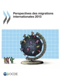 OCDE - Perspectives des migrations internationales 2013.