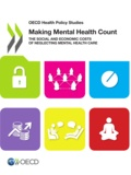OCDE - Making mental health count - The social and economic costs of neglecting mental health care.