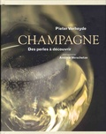 Pieter Verheyde - Champagne - Des perles à découvrir.