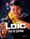 Loïc Van Impe - Loïc - Fou de cuisine.