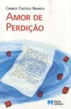 Camilo Castelo Branco - Amor de perdicão.