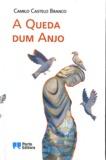 Camilo Castelo Branco - A queda dum anjo.