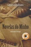 Camilo Castelo Branco - Novelas Do Minho.