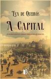 José Maria Eça de Queiroz - A Capital.