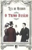 José Maria Eça de Queiroz - O Primo Basilio.
