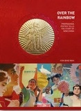 Antique collector's club - Over the rainbow - Propaganda poster tells the story of new China.
