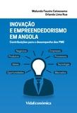 Malundo Fausto Catessamo et Orlando Lima Rua - Inovação e empreendedorismo em Angola - Contribuições para o desempenho das PME.