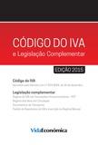Vida Económica - Código do IVA e Legislação Complementar - 2015.